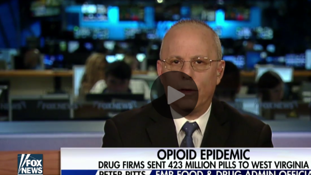 Peter Pitts on Fox News: How the pharmaceutical industry fits into the opioid crisis