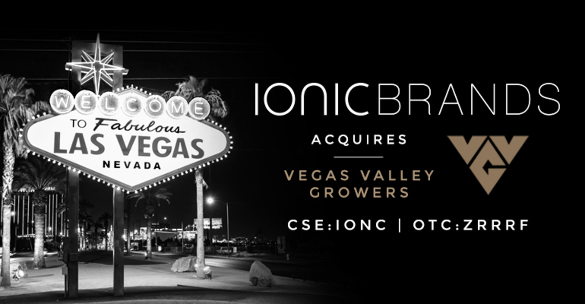 Ionic Brands (CSE: IONC) Makes Big Move In Las Vegas, Nevada With Acquisition of Vegas Valley Growers North