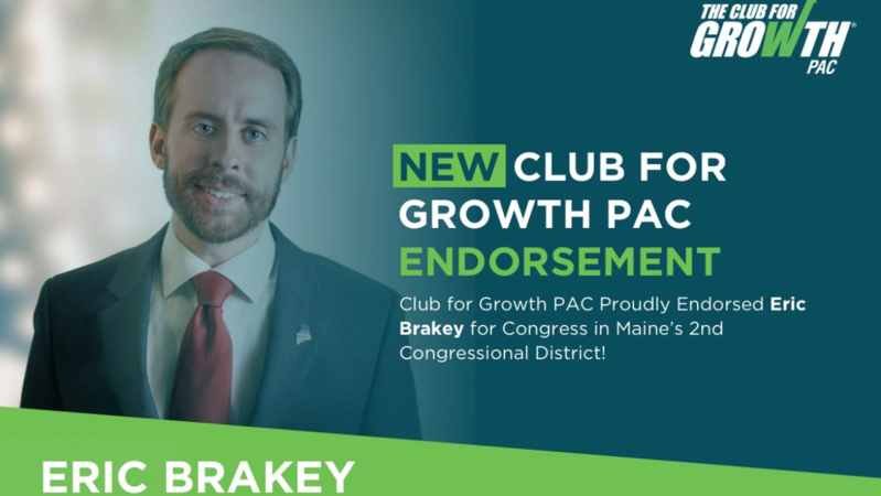 Club For Growth PAC Endorses Eric Brakey (ME-02) for U.S. House of Representatives