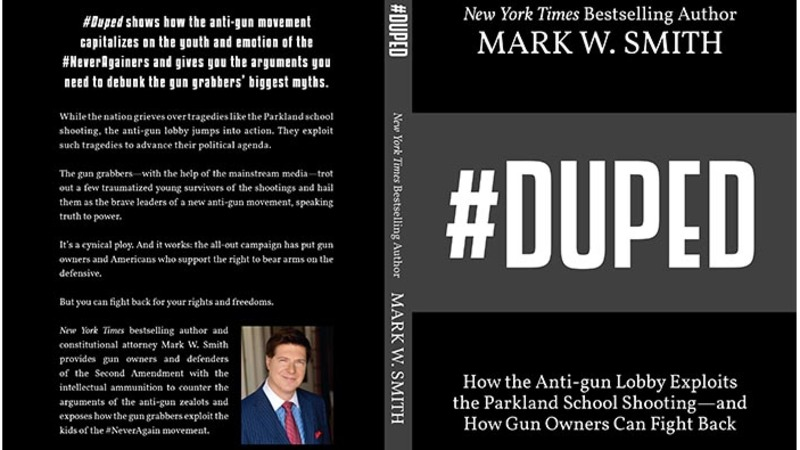 An Interview With Mark Smith, Author of #Duped – How the Anti-gun Lobby Exploits the Parkland School Shooting-and How Gun Owners Can Fight Back