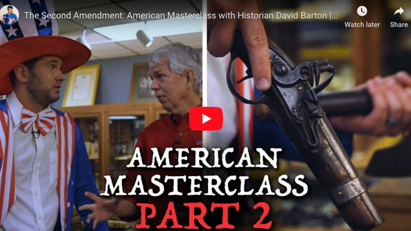 American Masterclass with Historian David Barton | Louder With Crowder- The Second Amendment