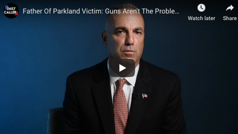Father Of Parkland Victim Says Guns Aren't The Problem, Liberal Policies Are