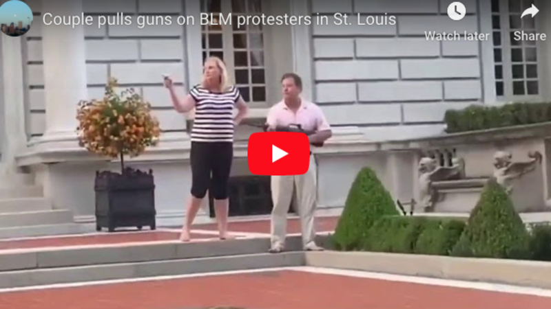'Keep moving!' lawyer couple brandish an AR-15 and a handgun at BLM rioters