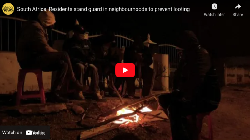 South Africa: Residents stand guard in neighbourhoods to prevent looting