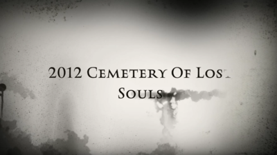 2012 CEMETERY OF LOST SOULS