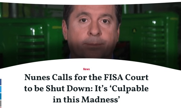 Nunes Calls for End of Secret FISA Court