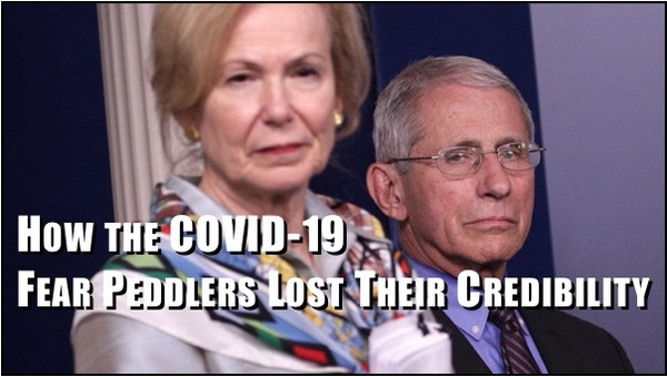 How the COVID-19 Fear Peddlers Lost Their Credibility