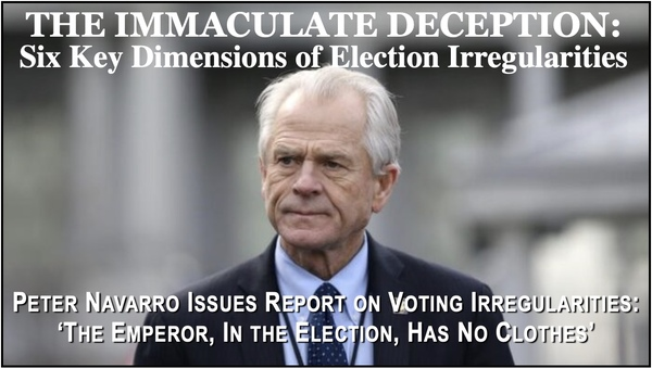 Peter Navarro's Damning Report on the Massive Election Fraud