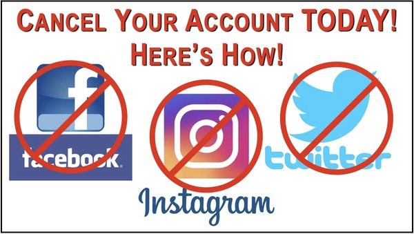 Fight Back NOW! Delete your Social Media Accounts!