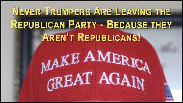 Never Trumpers Leave Republican Party