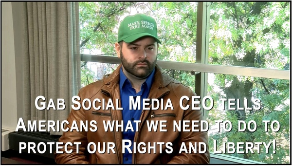 Advice from Gab CEO about What We Should Do Now