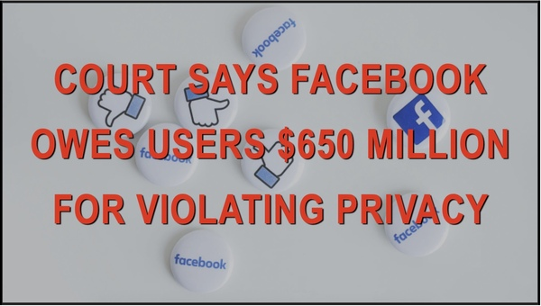 Judge orders Facebook to pay $650 Million in Suit