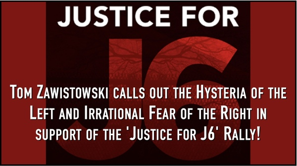 The 'Justice for J6' Rally Will go on and Will be Safe!