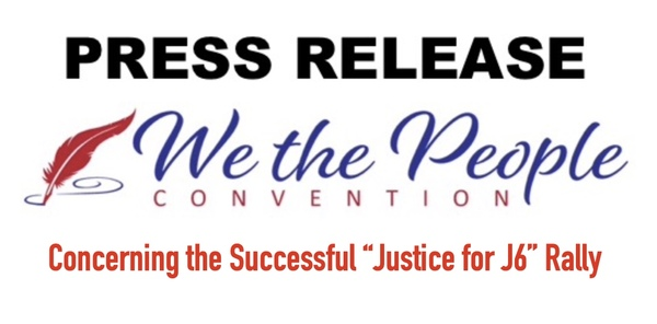 PRESS RELEASE: Justice for J6 Rally was a Success!