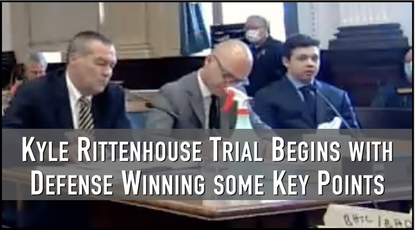 Kyle Rittenhouse Trial Begins on Positive Notes