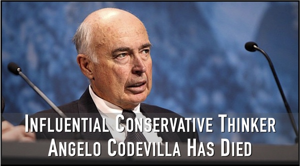 Conservative Thinker and Writer Angelo Codevilla has Died