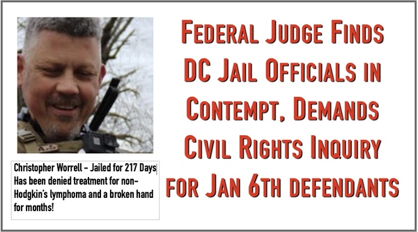 Federal Judge Says Jan 6th Prisoners have had Civil Rights Violated