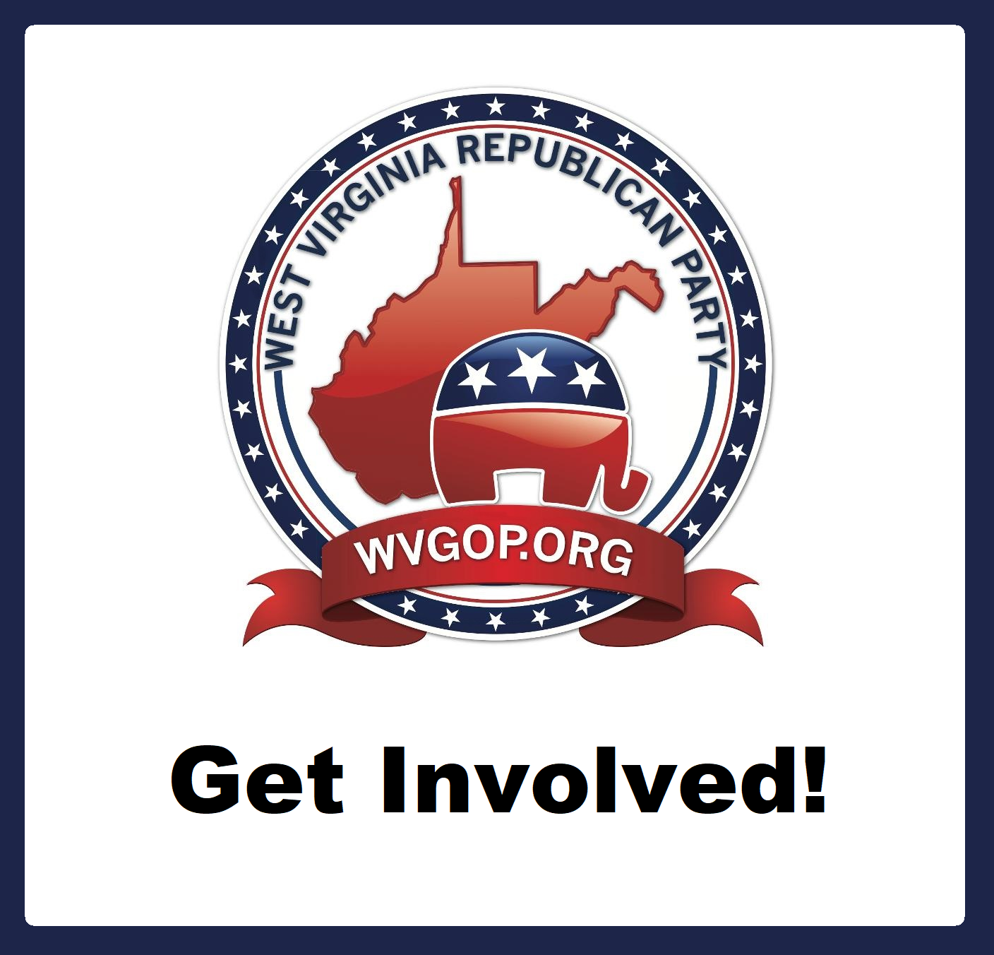 Get Involved and Help Make West Virginia Great Again!